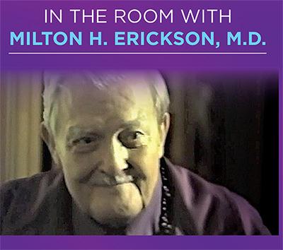 About Milton Erickson DVDs